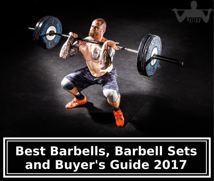 Best Barbells, Barbell Sets and Buyer's Guide 2018