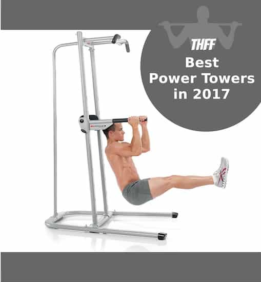 Best Power Towers (Pull Up & Dip Stand) in 2017