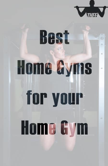 The 6 Best Home Gyms for your Home Gym
