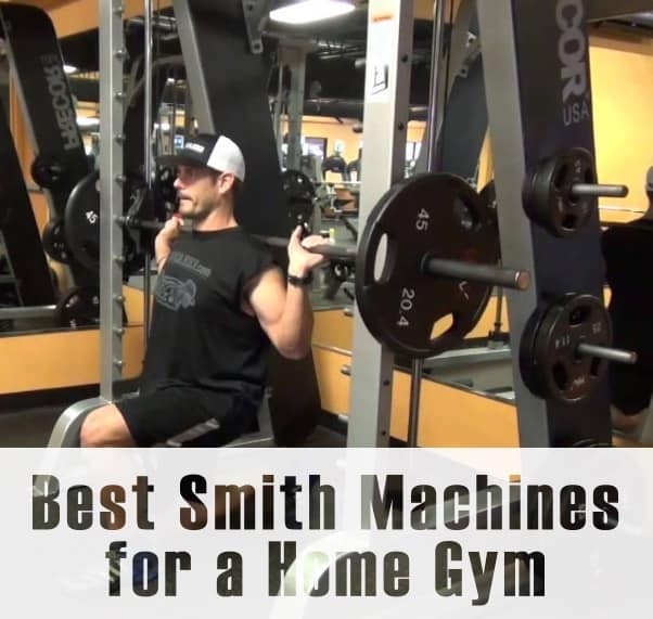 The Best Smith Machines for a Home Gym